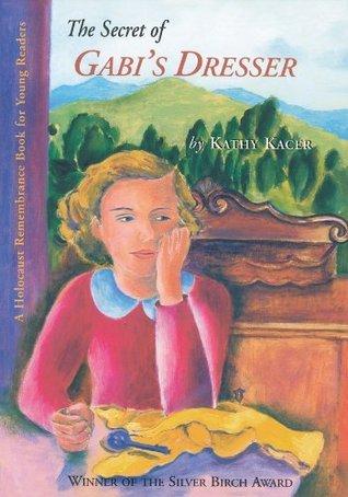 The Secret of Gabis Dresser (Gabi Klein, #1)  by  Kathy Kacer