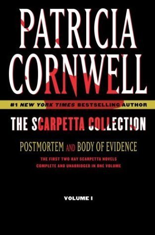 The Scarpetta Collection Volume I: Postmortem and Body of Evidence: 1 Patricia Cornwell