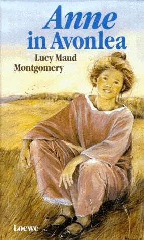 Anne in Avonlea (Anne of Green Gables, #2) L.M. Montgomery