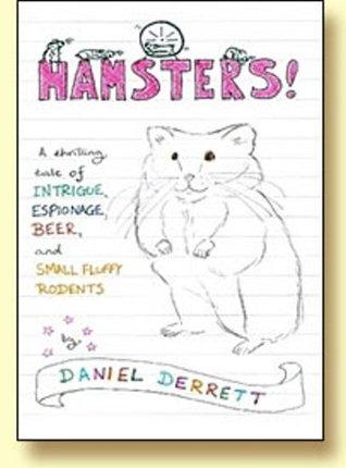Hamsters Daniel Derrett