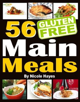 Easy-As Recipes: 56 Gluten-Free Main Meals  by  Nicole  Hayes