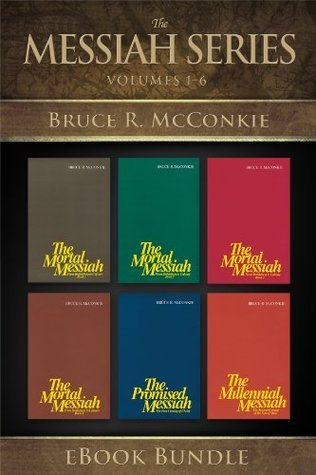 The Messiah Series  by  Bruce R. McConkie
