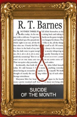 Suicide of the Month  by  R. T. Barnes