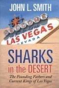 Sharks in the Desert John L. Smith