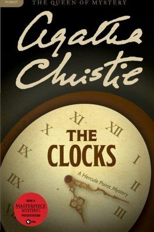 The Clocks (Hercule Poirot, #34)  by  Agatha Christie