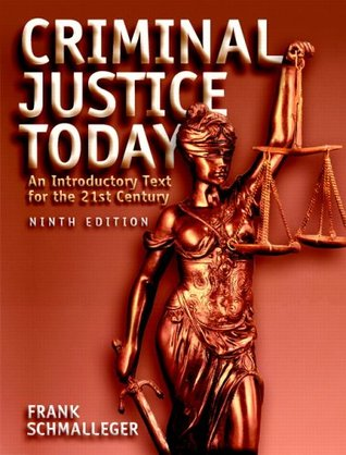 Criminal Law Today, Student Value Edition  by  Frank Schmalleger
