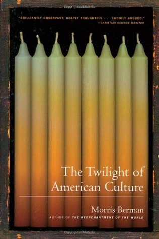 Cuerpo y Espiritu: La Historia Oculta de Occidente  by  Morris Berman