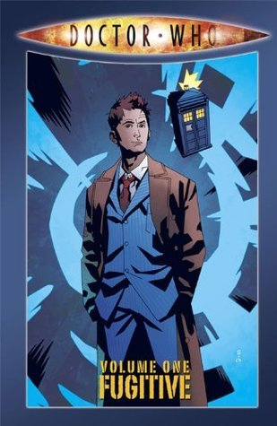 Doctor Who: Fugitive: 1 Tony Lee
