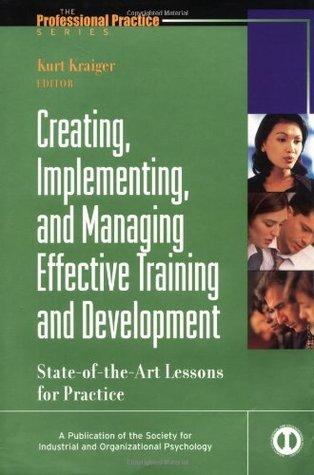 Wiley Blackwell Handbook of the Psychology of Training, Development, and Performance Improvement Kurt Kraiger
