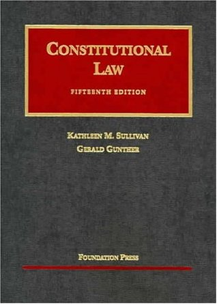 Sullivan And Gunthers Constitutional Law, 16th Edition, 2009 Supplement (University Casebook)  by  Kathleen M. Sullivan