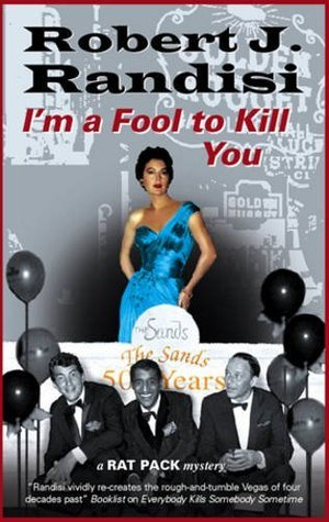 Im a Fool to Kill You  by  Robert J. Randisi