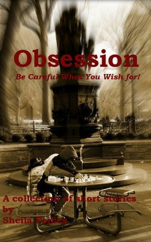 Obsession  by  Sheila Forbes