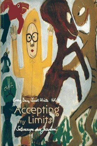 Accepting My Limits  by  Satsvarūpa dāsa Goswami