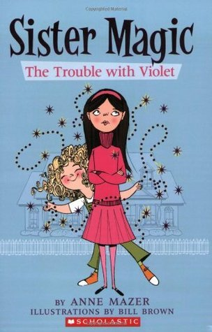 The Trouble With Violet Anne Mazer