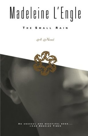 The Small Rain Madeleine LEngle