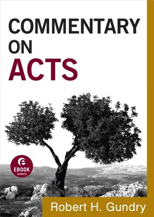 Commentary on Acts (Commentary on the New Testament Book #5)  by  Baker Academic