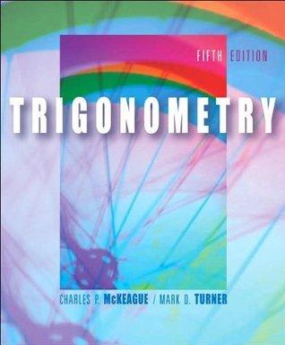 TRIGONOMETRY-TEXT Charles P. McKeague