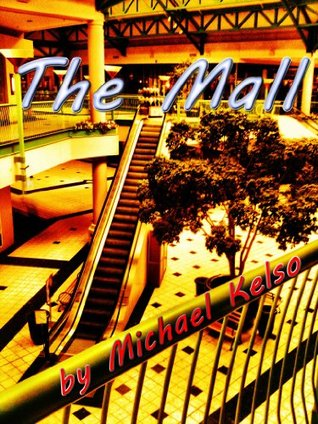 The Mall Michael Kelso
