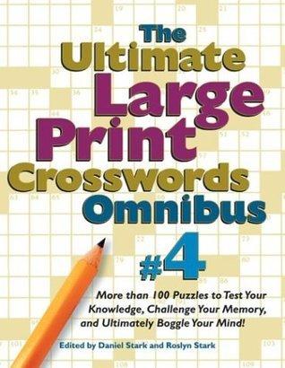 Ultimate Large-print Crosswords #4 Daniel Stark