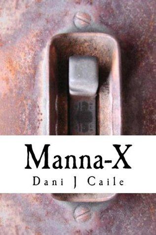 Manna-X Dani J. Caile