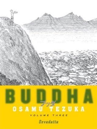 Buddha, Vol. 3: Devadatta  by  Osamu Tezuka
