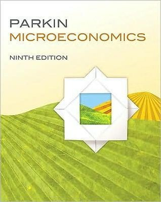 by Michael Parkin Microeconomics (9th Edition) (text only)9th (Ninth) edition[Paperback]2009 Michael Parkin