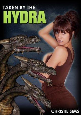 Taken the Hyrda by Christie Sims