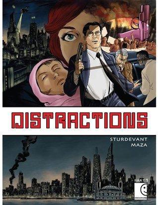 Distractions: Part 1 Wes Sturdevant