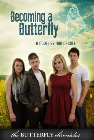 Becoming A Butterfly Mia Castile