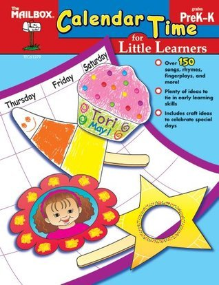 Calendar Time for Little Learners The Mailbox Books Staff