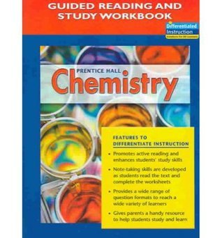 Chemistry Guided Reading and Study Workbook Student Edition 2005c Prentice Hall