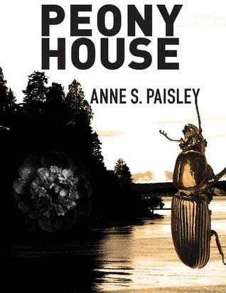 Peony House  by  Anne S. Paisley