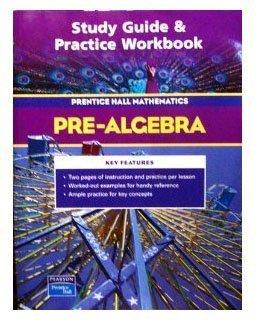 Study Guide & Practice Workbook: Pre-Algebra Prentice Hall