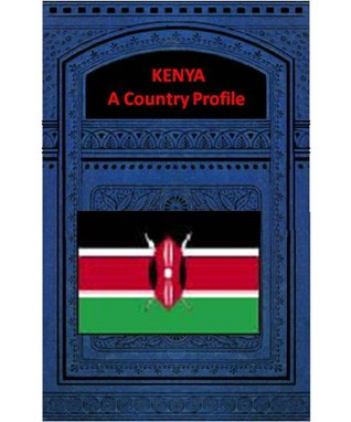 KENYA A COUNTRY PROFILE Library of Congress - Federal Research Division