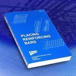 Placing Reinforcing Bars, 8th Edition  by  Committee on Placing Reinforcing Bars