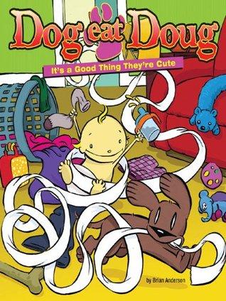 Dog Eat Doug: A Cartoon Collection Brian Anderson