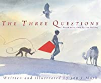 Les Trois Questions  by  Jon J. Muth