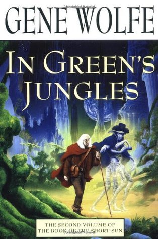 In Greens Jungles  by  Gene Wolfe
