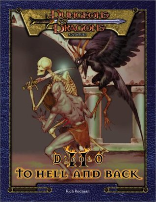 Diablo II: To Hell & Back  by  Mike Selinker