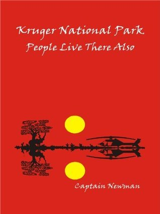 Kruger National Park People Live There Also  by  John William Joseph Newman