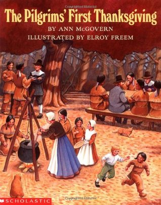 The Pilgrims First Thanksgiving Ann McGovern