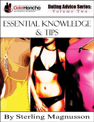 Dating Advice: Essential Knowledge & Tips Sterling Magnusson