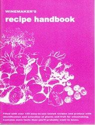 Winemakers Recipe Handbook  by  Raymond Massaccesi