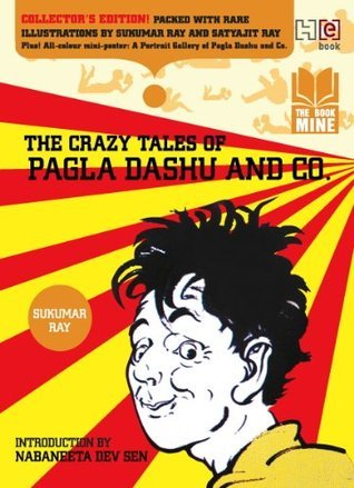 The Crazy Tales of Pagla Dashu and Co. (Bookmine) Sukumar Ray