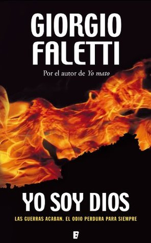 Yo soy Dios (B de Books) (Spanish Edition)  by  Giorgio Faletti