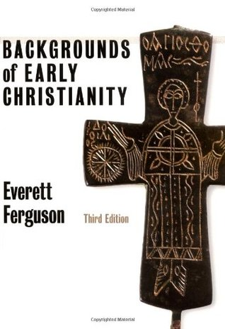 Early Church at Work and Worship: Volume 1: Ministry, Ordination, Covenant, and Canon  by  Everett Ferguson