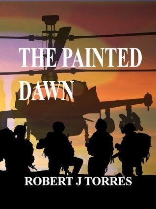The Painted Dawn Robert Torres