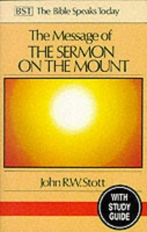 Message of the Sermon on the Mount: Christian Counter-Culture: Study Guide John R.W. Stott