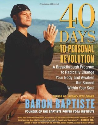 40 Days to Personal Revolution: 40 Days to Personal Revolution  by  Baron Baptiste