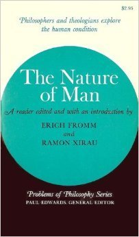 The Nature of Man Erich Fromm